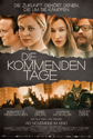 The Coming Days / Die kommenden Tage